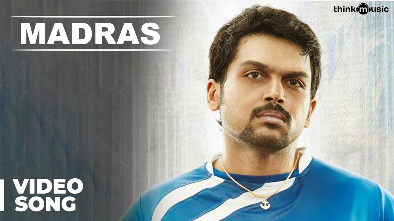 Download Madras Official Full Video Song | Madras | Karthi, Catherine Tresa | Santhosh Narayanan