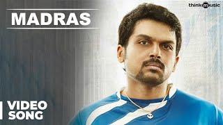Download Hindi Video Songs - Madras Official Full Video Song | Madras | Karthi, Catherine Tresa | Santhosh Narayanan