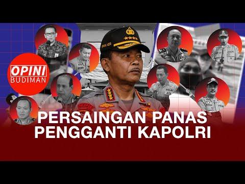 Persaingan Suksesi Kapolri Pilihan Jokowi. Opini Budiman Eps. 18из YouTube · Длительность: 10 мин54 с