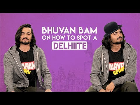 MensXP | Bhuvan Bam From BB Ki Vines On How To Spot A Delhiite