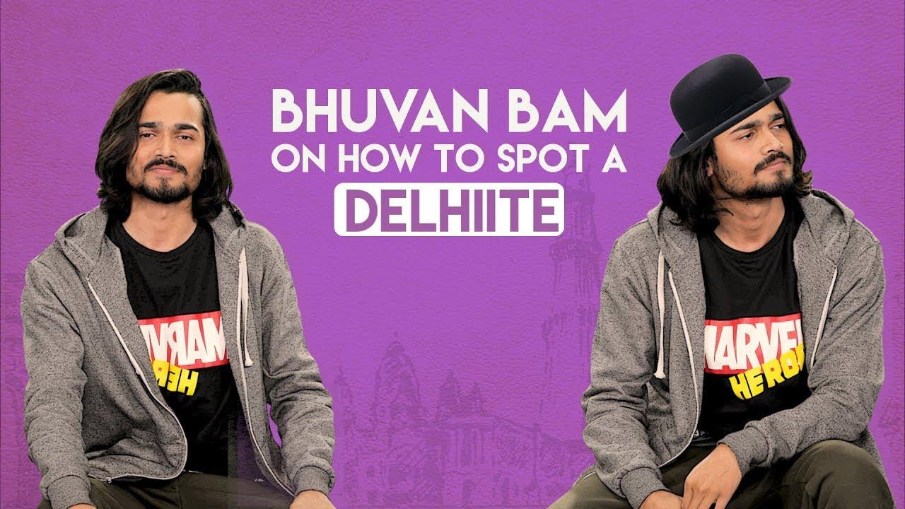 MensXP | Bhuvan Bam From BB Ki Vines On How To Spot A Delhiite
