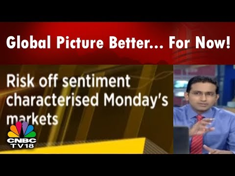 Global Picture Better... For Now! | Risk Off Sentiment Characterised Monday's Markets