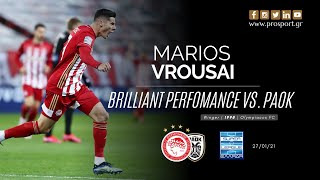 MARIOS VROUSAI - Brilliant Performance vs. PAOK (27/01/21) | PROSPORT.GR
