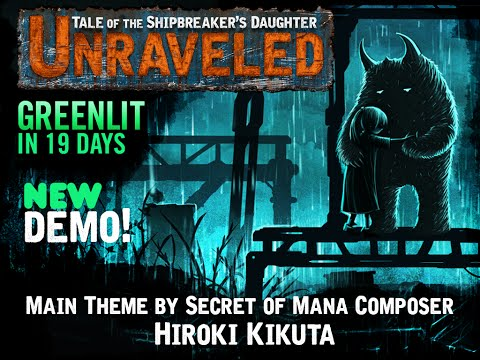 Game Dev Corner Episode 5: Unraveled: Tale of the Shipbreaker's Daughter