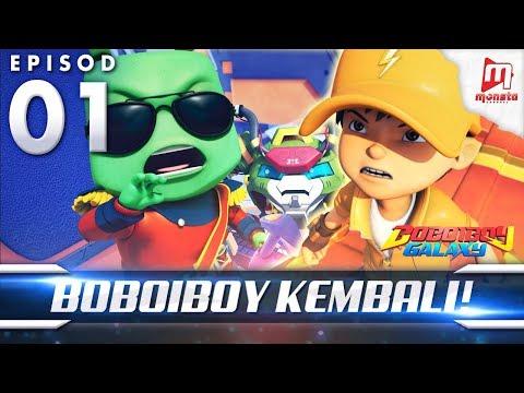 BoBoiBoy Galaxy EP01 | BoBoiBoy Kembali! / BoBoiBoy Returns (ENG Subtitles)