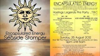 "Encapsulated Energy Part Two ""The Seaside Stomper"" - Pre Flyer"
