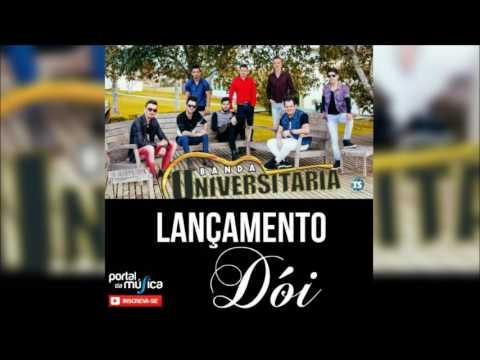 Banda Universitária - DÓI (Lançamento 2017)