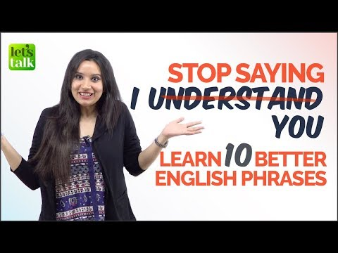 Don't Say 'I UNDERSTAND YOU' - Learn 10 Better English Phrases | Spoken English Practice Lesson thumbnail