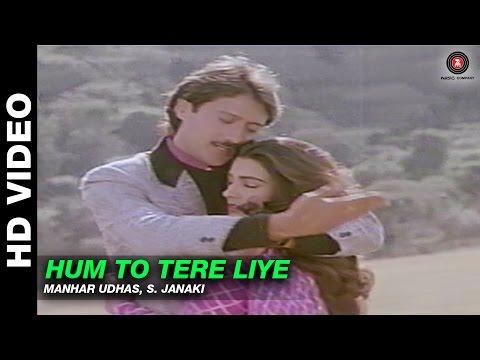Hum To Tere Liye - Mera Dharam | Manhar Udhas & S. Janaki | Jackie Shroff & Amrita Singh