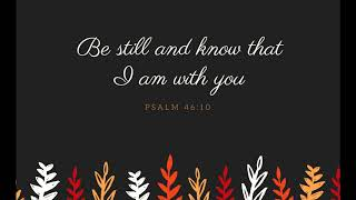 Psalms 46: 10   Adavi Tharukkalin Idayil   D.G.S. Dhinakaran   Thank You Lord!   Sam Thomas