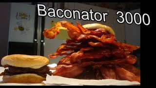 Baconator 3000 (3000+ Calories of Bacon)