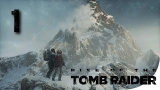 Rise of the Tomb Raider ► Прохождение на ПК, часть 1 ► Вершина горы