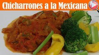 Chicharrones a la Mexicana - Facil y Rapido - Recetas en Casayfamiliatv