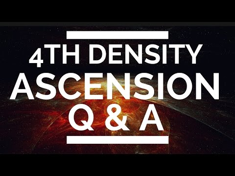 4th Density Ascension Q & A - (How Do You Know Ascension Is Real?)