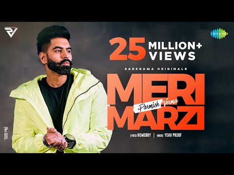 Parmish Verma | Meri Marzi | Yeah Proof | Homeboy | Official Music Video | Latest Punjabi Song 2021