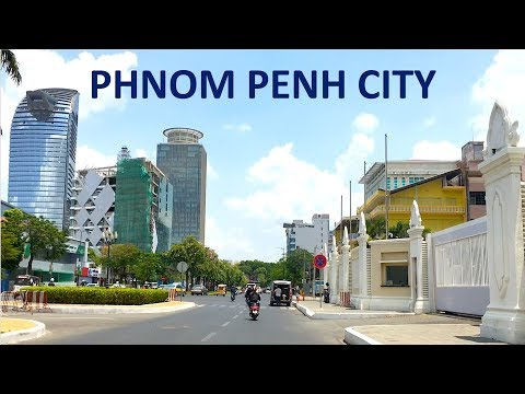PHNOM PENH CITY, CAMBODIA TRAVEL