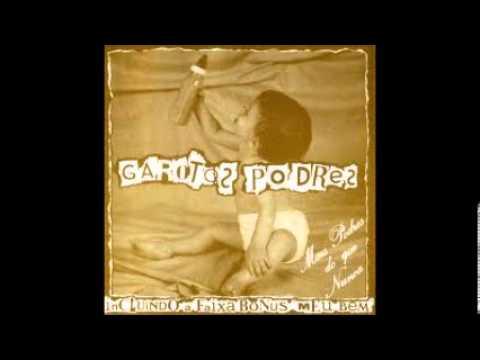 GAROTOS PODRES -  Mais Podres Do Que Nunca ( FULL ALBUM) 1985