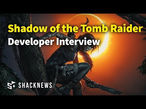 Shadow of the Tomb Raider Developer Interview