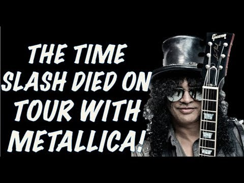 Guns N' Roses Documentary The Time That Slash Died On Tour With Metallica