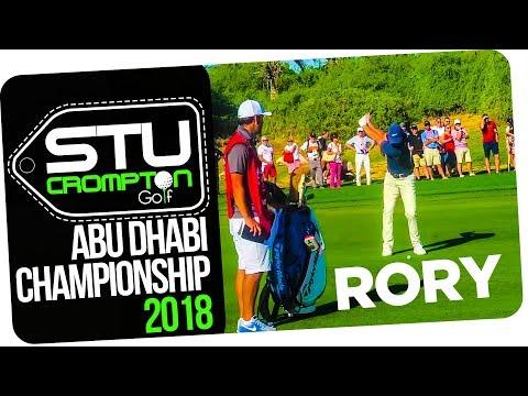 Hsbc abu dhabi golf 2018 following rory mcilroy, DJ & tommy fleetwood