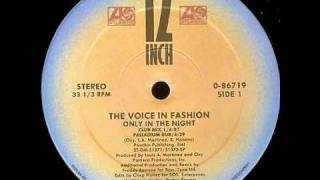 The Voice In Fashion - Only In The Night : Hearthrob Mix + Palladium Dub