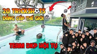 20 Trick Shots Bóng Đá đẳng cấp Thế Giới từ Việt Nam  - Team Đỗ Kim Phúc hội tụ đông đủ