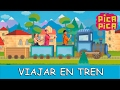 Canción Viajar en Tren del Grupo infantil Pica pica