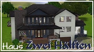 "Sims 3 Hausbau - ""Zwei Hälften"""