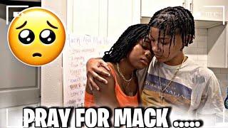 PRAY FOR MACK.. 🥺🙏🏽