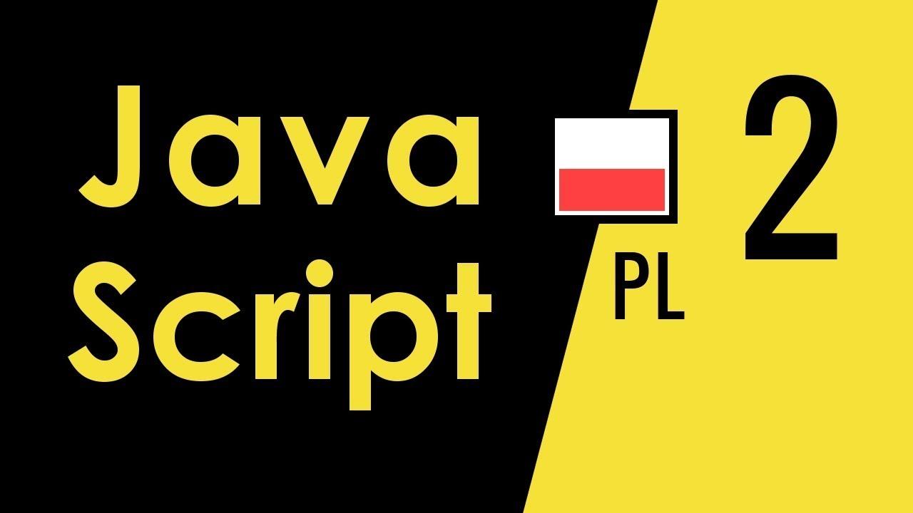 Kurs JavaScript odc. 2: Mechanika działania skryptów: uchwyty, funkcje, zdarzenia
