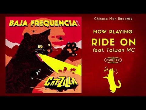 Baja Frequencia Ft. Taiwan MC - Ride On
