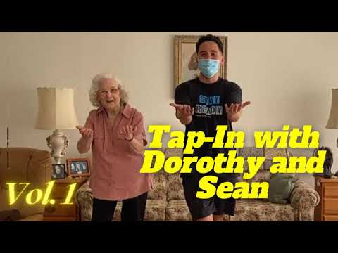 95 Year Old Tap Dances with Physical Therapist! (Tap-In with Dorothy and Sean Vol. 1)