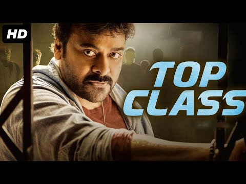TOP CLASS (2019) New Released Full Hindi Dubbed Movie   CHIRANJEEVI   South Movie 2019