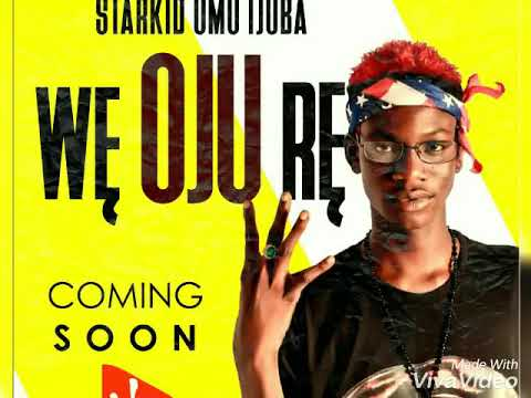 Download STARKID OMO IJOBA (WĘ OJU RĘ) NEW SONG 2019 F2M MUSIC NATION