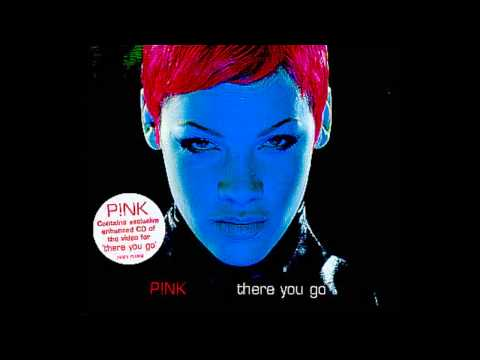 P!nk - There You Go (Album Version)
