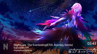Gambar cover Nightcore  The Everlasting-egoist(ETIA. Bootleg Remix)