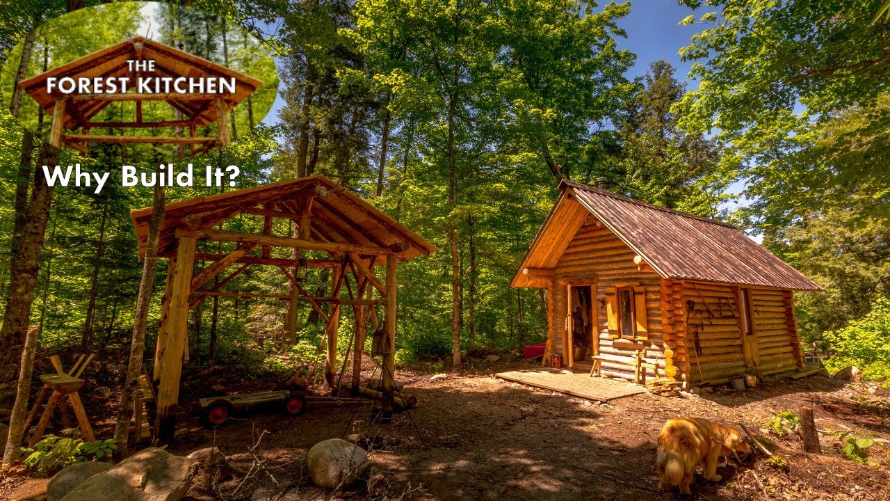 Off Grid Outdoor Kitchen At The Log Cabin Why Build It