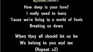The Lyrics Of The Bee Gees- How Deep Is Your Love