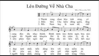 Lên Đường Về Nhà Cha   -  Mai Nguyên Vũ     -    (All voices) .