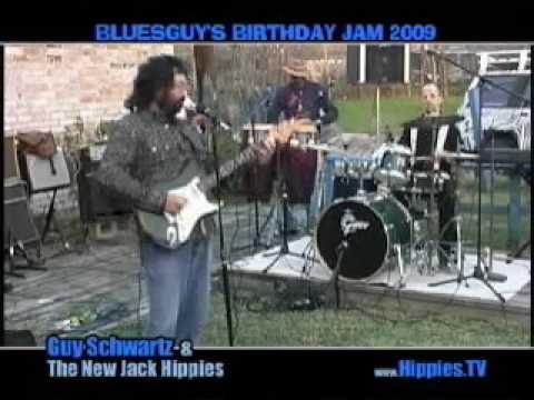 Guy Schwartz & The New Jack Hippies - Live at BluesGuy's Birthday Jam #9
