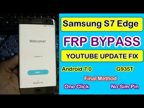 Samsung S7 Edge FRP Bypass || G935T Google Account Remove Youtube Update Fix