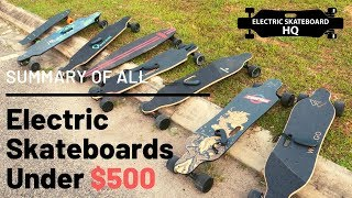 Summary of all Electric Skateboards under $500 (May 2019)