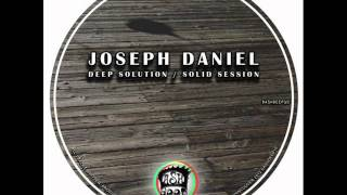 Joseph Daniel - Solid Session