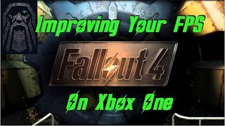 Fallout 4: Improve FPS Xbox One Base