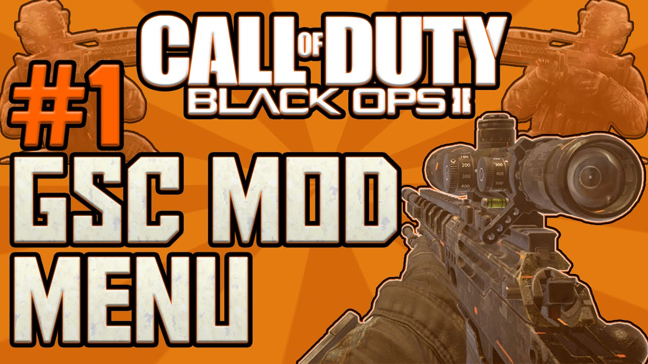 How To Make A Black Ops 2 GSC Mod Menu Part 1