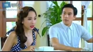 12 ឧត្តមភរិយា Oudom Peak Riyea Thai Drama Speak Khmer