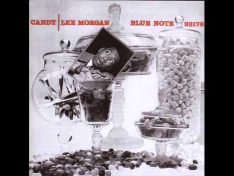 Lee Morgan - Candy / 2 Since I Fell For You