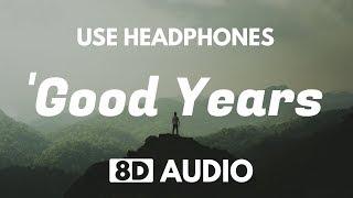 ZAYN - Good Years (8D Audio)