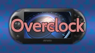 OVERCLOCK en PS Vita: Hazla rendir al MÁXIMO!!