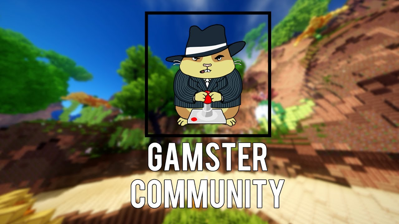 GAMSTER COMMUNITY  MC.GAMSTER.ORG  MINECRAFT